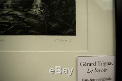 Gerard Trignac. Le Lavoir. Gravure. Eau forte originale. Numéroté et signé